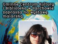 Wystawa Bernadety Sudnikowicz - zaproszenie