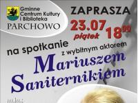 Spotkanie z aktorem - Mariusz Saniternik